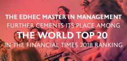 The EDHEC Master in Management further cements its place among the world top 20 in the Financial Times 2018 ranking